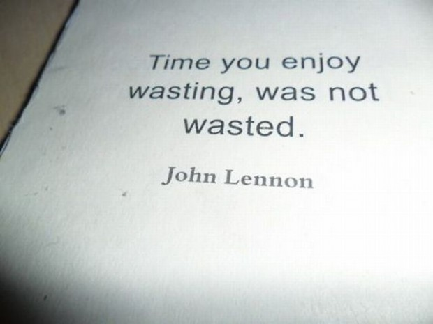 Funny Quotes On Love Is Waste Of Time : Funny Quotes About Wasting Time. QuotesGram