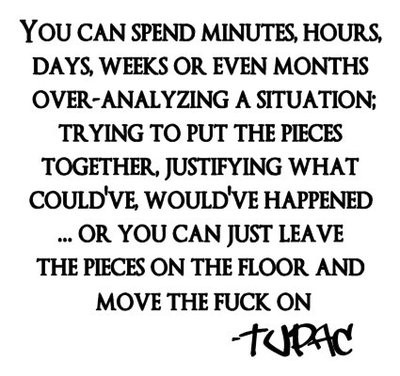 Tupac Quote Move The Fuck On 21