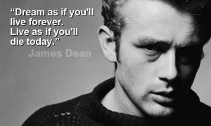 motivational james dean quote