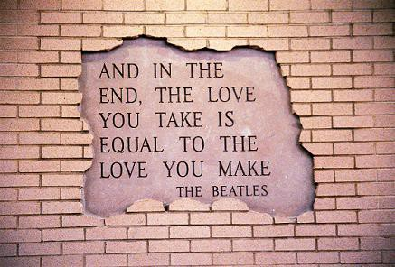 the love you take