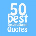 50 best inspirational quotes