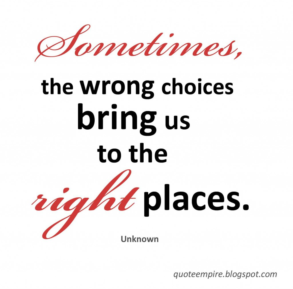 Quotes About Choices. QuotesGram