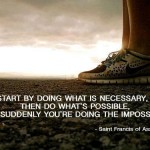 Start by doing what is necessary