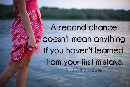 Second Chance Quote Friendship Quotes A Large Collection Of