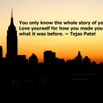 tejas patel about life